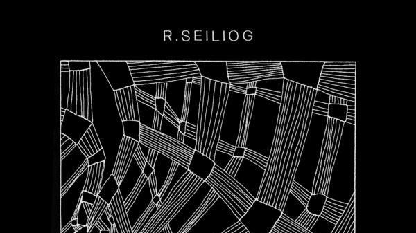 If Neu! Made Progressive House, it Would Sound Like R. Seiliog