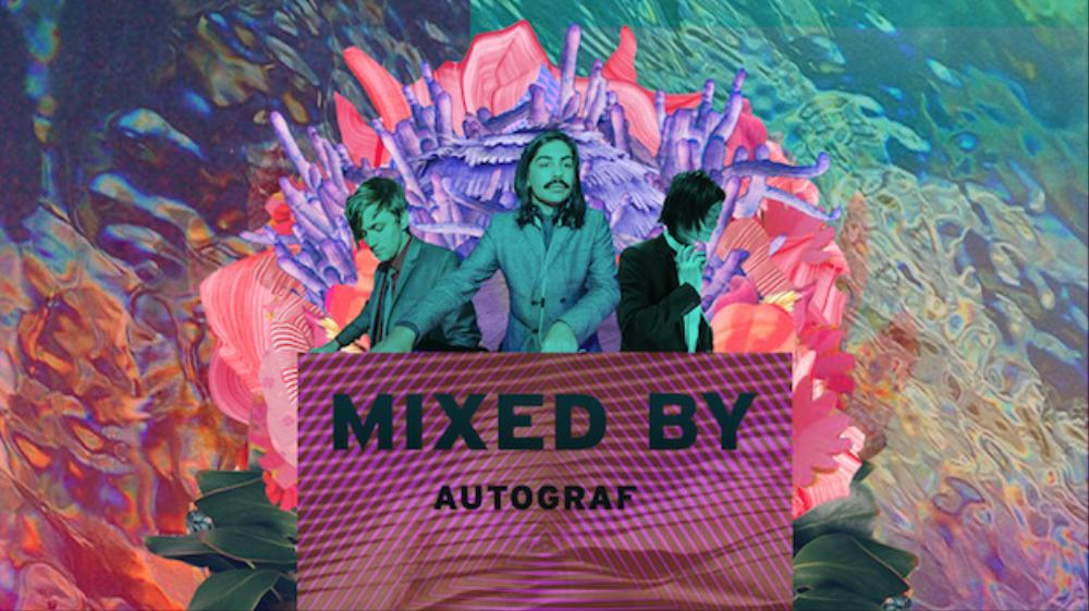 MIXED BY Autograf
