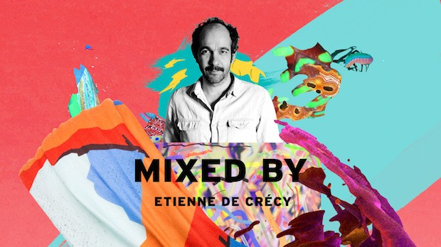 MIXED BY Etienne de Crécy