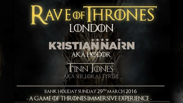 There's a 'Game of Thrones' Themed Rave Coming to London and Hodor is Headlining