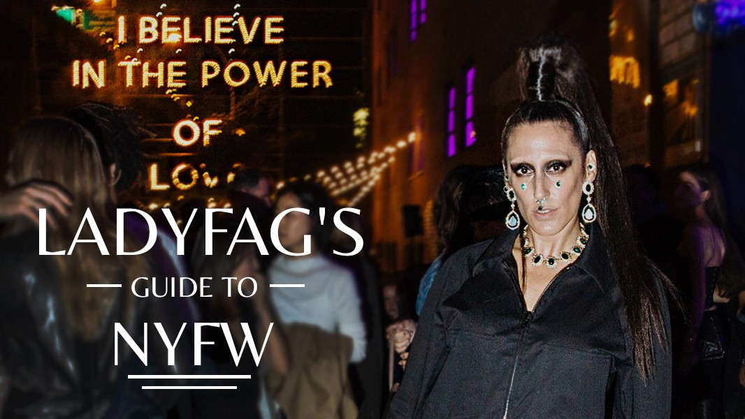 Ladyfag's Guide to NYFW