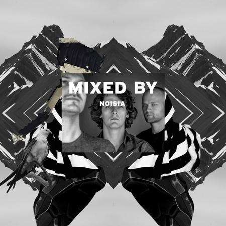 MIXED BY Noisia