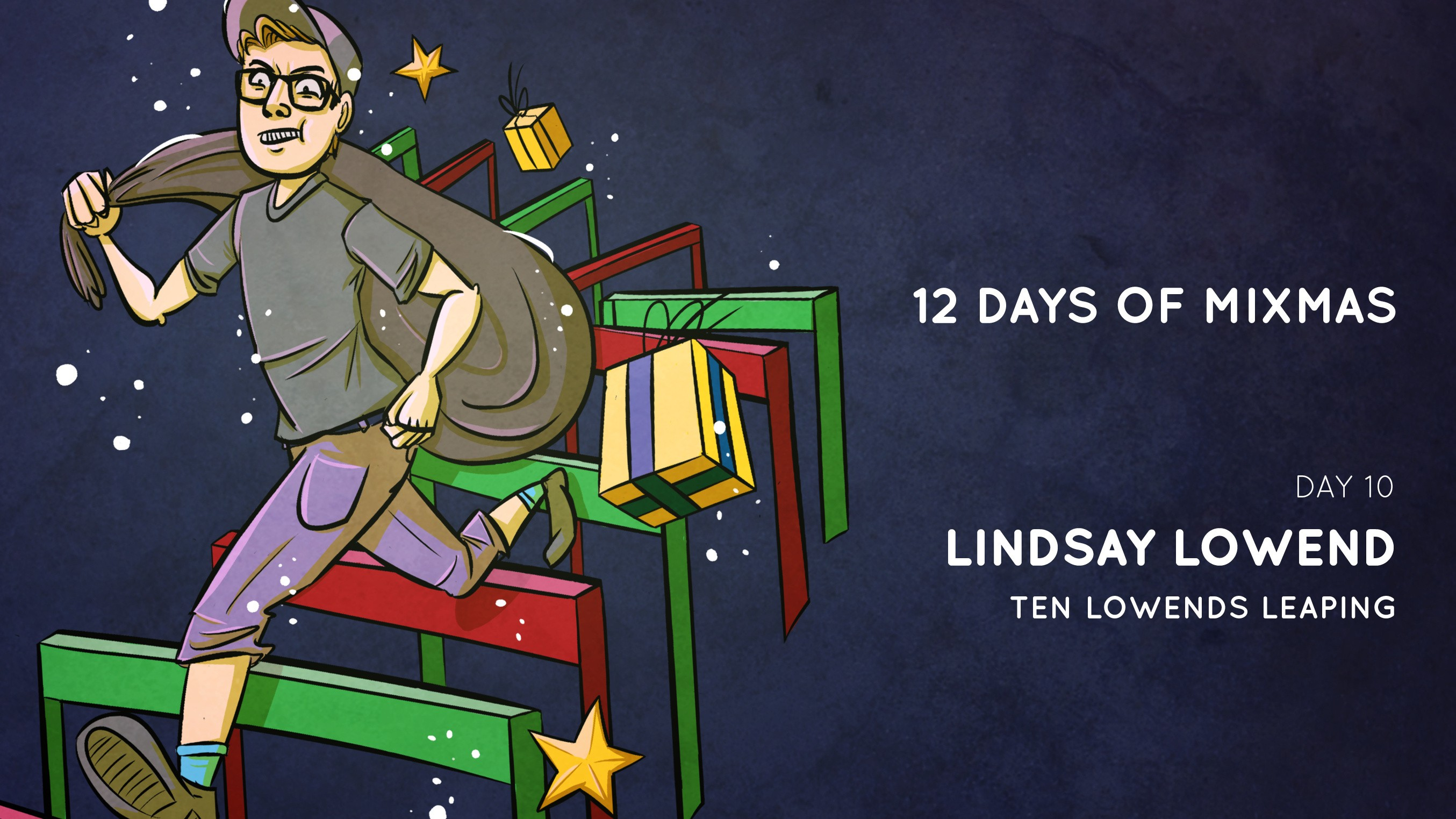 12 Days of Mixmas | Lindsay Lowend