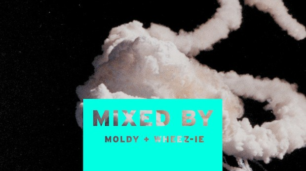 MIXED BY Moldy & Wheez-ie
