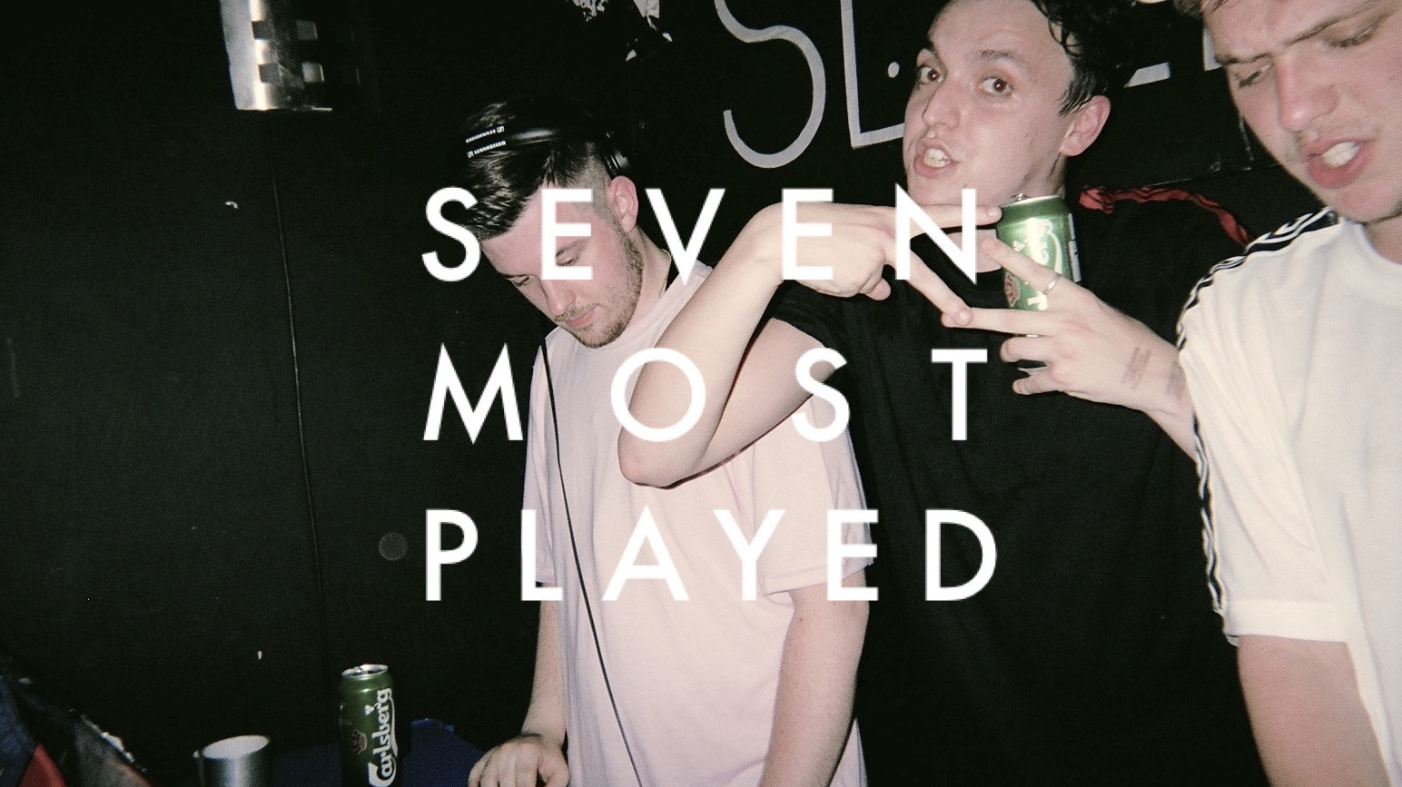 THUMP's Seven Most Played