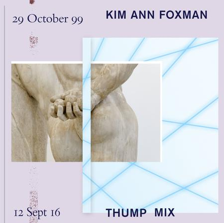 THUMP Mix: Kim Ann Foxman