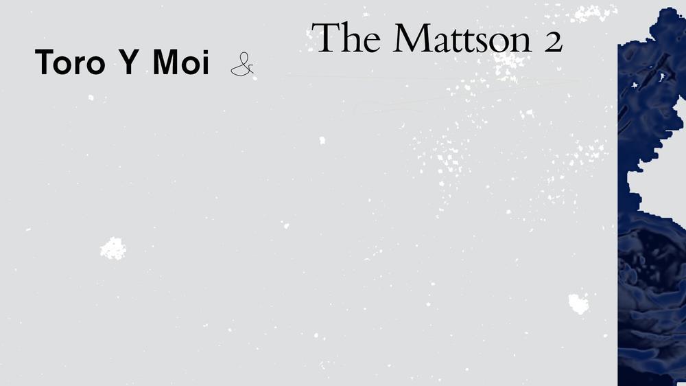 THUMP Mix: Toro Y Moi & The Mattson 2
