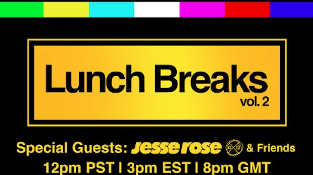 Tune In at 3PM EST Today! Jesse Rose & Friends DJ Livestream on Lunch Breaks