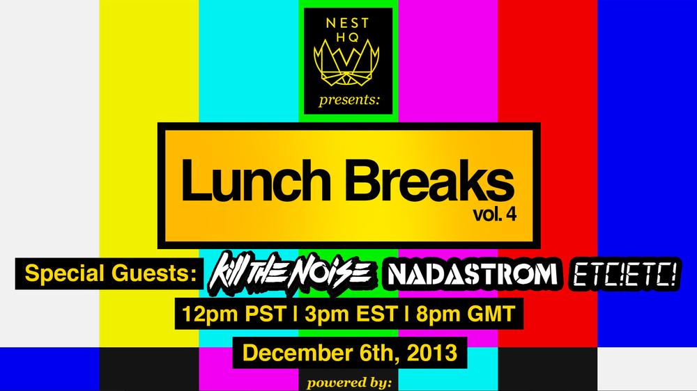 Kill The Noise, Nadastrom, ETC!ETC! Livestream on Lunch Breaks Today